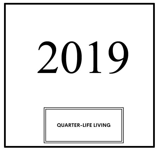 quarterlifliving2019yearofdiscovery