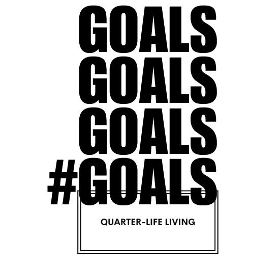 quarterliflivinggoals